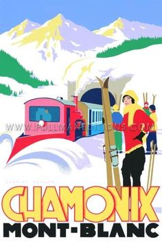 'Chamonix: Ski Train' - by Charles Avalon - Vintage travel posters - Winter Sports posters - Art Deco - Pullman Editions Poster Art, Retro Poster, Art Deco Posters, Ski Vintage, Vintage Ski Posters, Vintage Winter, Old Posters, Train Posters, Sports Posters