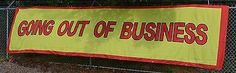 Going out of Business Sale Bankruptcy Flag Banner 5x20 feet