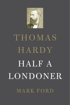 Thomas Hardy — Mark Ford | Harvard University Press