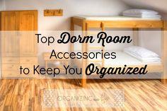 Top Dorm Room Accessories to Keep You Organized  OrganizingMadeFun.com