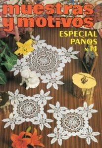 Muestras y Motivos Especial Panos No. 14 Crocheted doilies, centerpieces, curtains, etc., including filet crochet. All charted. 46 pgs. IT602