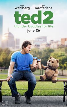 """TED 2 - Doing an originally unplanned sequel to an unexpected hit often results in mediocrity. Sadly, and predictably, that's what we get with """"Ted 2."""" In my mind's eye, I imagine the planning sessions at Universal went something like this… Executives and writers gathered in a room and all agreed that they needed to make a sequel to """"Ted."""" Then someone said, """"What's it about?"""" And the response was obviously: """"We have no idea. But let's start writing some jokes now."""""""