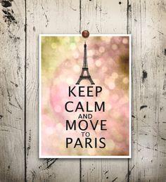 Eiffel tower art print Keep calm move to paris by EEartstudio