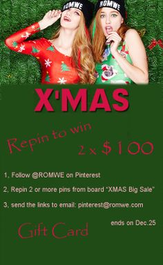 """#RepinToWin $100 Gift Card for #Christmas - 2 winners  1, Follow @ROMWE on Pinterest  2, Repin 2 or more your favorite pins from our """"XMAS Big Sale"""" board>> http://www.pinterest.com/romwe/xmas-big-sale/ to your board which has at least 20 followers. 3, send me your repined links to email: pinterest@romwe.com before Dec.25, then wait to be emailed about the winners on Dec.27"""