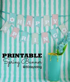 Happy Spring!! Free Printable Banner