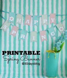 Happy Spring!! Free Printable Banner