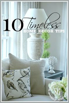 10 TIMELESS HOME DECOR TIPS- Curate a beautifully timeless look