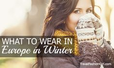 What to Pack for Europe in Winter: 10 Essential Items for Prague, Vienna, Zurich