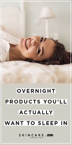 Your search for the best overnight skin care products ends here! We share a roundup of mustt-try hydrating overnight skin care products, here.