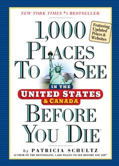 1,000 Places to See in the United States and Canada Befor... https://www.amazon.com/dp/0761163360/ref=cm_sw_r_pi_dp_x_0umjyb200978B