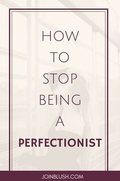 If you are obsessed with being perfect, this blog is for you. We have five ways on how to stop being a perfectionist!
