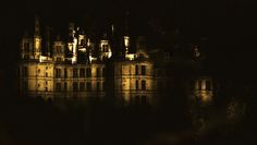 """""""Sound And Light""""   Chateaux Of The Loire Valley"""