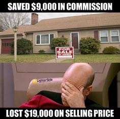 It pays to hire a Realtor!