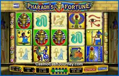 Pharaoh's Fortune is a 5-reel, 10 payline, IGT non progressive video slot machine. Pharaoh's Fortune slot comes with a wild symbol, scatter symbol, multiplier, bonus game, free spins and more. More this way.... http://www.casinocashjourney.com/slots/igt/pharaohs-fortune.htm