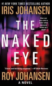 The Naked Eye (Kendra Michaels Series #3)