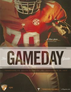The Tennessee Football Programs: 2013 Football Gameday Guide - UT vs South Alabama Tennessee Football Game, Ut Football, Football Program, College Football, Football Posters, Sports Posters, Sports Graphic Design, Graphic Design Posters, Poster Designs