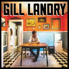 Old Crow Medicine Show guitarist Gill Landry releases his self-titled third album today on ATO Records #flymagazine #gilllandry