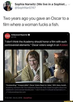 """Sophia Narwitz (We live in a Sophiet. v z Two years ago you gave an Oscar to a film where a woman fucks a fish. (m T H R """"I don't think the Academy should honor a film with such controversial elements."""" Oscar voters weigh in on - Funny Batman Memes, Funny Animal Memes, Funny Comics, Funny Memes About Girls, Funny Video Memes, Popular Memes, Movies To Watch, I Laughed, Islands"""