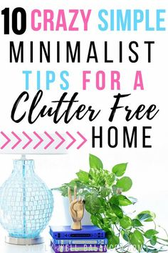 Raising a family doesn't mean you will always have a cluttered and messy house. Use these 10 simple tips inspired by minimalism to help you maintain the clutter free home you have always dreamt of. #declutter #organize365 #simpleliving #minimalism #minimalist #clutterfree #declutter #organizedhome
