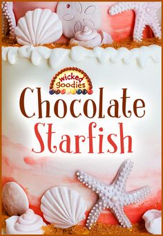 Tutorial with info and instructions on how to make modeling chocolate starfish for beach or seashell themed cake decorating Fondant Flower Cake, Fondant Bow, Marshmallow Fondant, Fondant Cakes, Beach Themed Cakes, Beach Cakes, Starfish Cake, Chocolates, Edible Cake Decorations