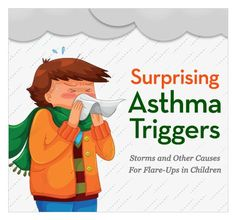 Childhood Asthma: 10 Surprising Triggers -- Help Your Kid Avoid Asthma Attacks With These Tips #health #kids: