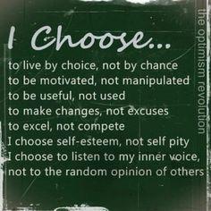 Choose self esteem!