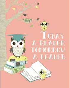 "Items similar to Owl Print Art for Kids Wall Decor ""Today a Reader, Tomorrow a Leader"" Classroom Wall Decor Owl Print, Digital Illustration Library Print on Etsy Classroom Organization, Classroom Decor, Classroom Management, Owl Classroom, Classroom Libraries, Classroom Quotes, Google Classroom, Leader In Me, Kids Wall Decor"