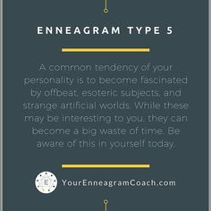 #Enneagram #type5 friends, be aware that you have a common tendency to become fascinated by offbeat, esoteric subjects in strange artificial worlds. Remember that even though you may find these interesting, they can become a big waste of time for you. How can you balance your real life responsibilities and having fun in your mind with these subjects? Have you noticed this tendency in you?  Beth McCord, YourEnneagramCoach.com For a free consultation, please email me at…