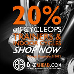Shop your favorite trainer now! http://www.bikeahead.com/20_Off_All_CycleOps_Trainers_s/768.htm