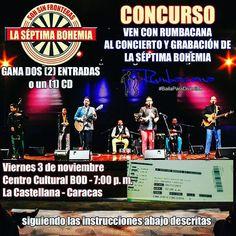 Hasta hoy domingo #290ct a las 11:59 p. m. CONCURSO SEPTIMA BOHEMIA GÁNATE DOS (2) ENTRADAS para asistir el viernes #3Nov a gozar con la @SEPTIMABOHEMIA en CONCIERTO & GRABACIÓN EN VIVO en el @cculturalbod También rifaremos dos (2) CD's para dos (2) ganadores más. - Para participar:  ENTRA AL INSTAGRAM DE @Rumbacana TODAS LAS INSTRUCCIONES SE REALIZAN DESDE LA IMAGEN POSTEADA EN EL INSTAGRAM DE @Rumbacana 1. Darle Like a esta imagen 2. Sigue ambas cuentas @Rumbacana  y @SeptimaBohemia 3…