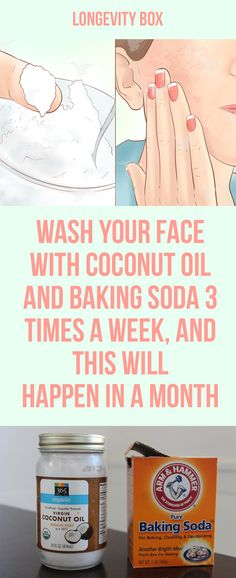 Wash Your Face with Coconut Oil and Baking Soda 3 Times a Week, and This Will Happen in a Month. (Video)