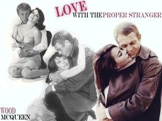 """""""Love With The Proper Stranger"""" Steve McQueen and Natalie Wood, great movie"""