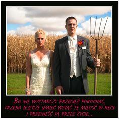 #milosc #love #date #agriculture #rolnikszukazony #rolnik #rolnictwo #cytaty #sentencje #aforyzmy