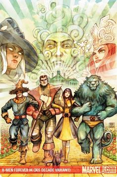 """Variant cover for """"X-Men Forever"""" #4.  Two of my favorite things: """"The Wizard of Oz"""" and the X-Men! Woot! (Bonus that Kitty Pryde is Dorothy) :-)"""