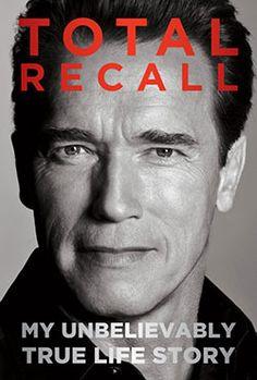Arnold Schwarzenegger's 'Total Recall' Memoir