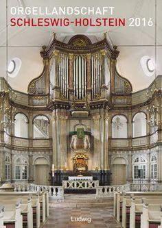 Orgellandschaft Schleswig-Holstein 2016 - Bildkalender