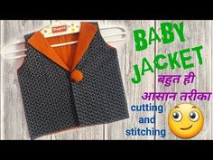 Beautiful Baby jacket cutting and stitching in hindi // simple and easy method// by simple cutting Baby Boy Dress, Baby Boy Outfits, Kids Outfits, Baby Dresses, Kids Kurta, Sewing Baby Clothes, Baby Dress Design, Baby Dress Patterns, Frocks For Girls