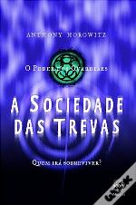 A Sociedade das Trevas - Anthony Horowitz - 3.50
