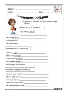Pronomes Oblíquos 4º E 5º ANO, GRAMÁTICA, LÍNGUA PORTUGUESA, PRONOMES, PRONOMES OBLÍQUOS