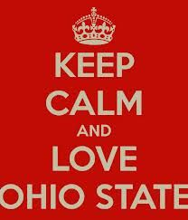 Keep Calm & Love Ohio State!