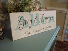 Gift...Personalized Wedding/Family name signGreat by 2chicsthatbelieve, $44.95