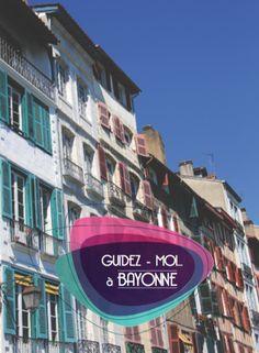 Guidez-Moi à Bayonne édition 2015/2016
