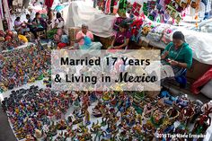 Married 17 Years & Living In #Mexico - LOS GRINGOS LOCOS