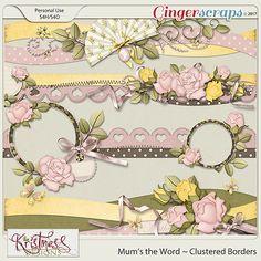 Mum& the Word Clustered Borders :: Gotta Pixel Digital Scrapbook Store Scrapbook Borders, Scrapbook Embellishments, Scrapbook Sketches, Scrapbook Page Layouts, Card Sketches, Scrapbook Cards, Scrapbooking Digital, Flower Crafts, Paper Crafts