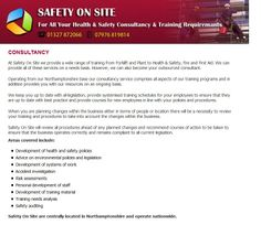 At Safety On Site we provide a wide range of training from Forklift and Plant to Health & Safety, Fire and First Aid. We can provide all of these services on a needs basis. However, we can also become your outsourced consultant. Read more.. http://www.safety-on-site.co.uk/consultancy.html