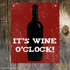 It's Wine O'Clock Art Print - Funny Sayings Print. $16.00, via Etsy.