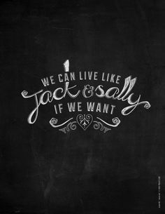 we can live like jack & sally if we want