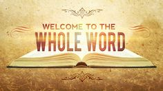 Welcome to the Whole Word - 119 Ministries