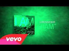 ▶ Crowder - I Am (Lyric Video) - YouTube  lyrics video, because the music video is creepy