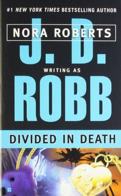 J. D. Robb - Death Series # 21 - Divided in Death (2004)